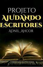 Projeto Ajudando Escritores  by Adnil_Ahcor