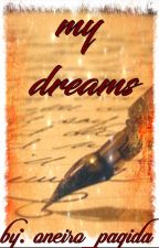 my dreams by oneiro_pagida