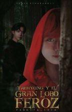TaeHyung y el gran lobo feroz. ||VHOPE|| by Pandita_1313