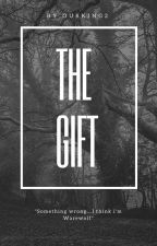 THE GIFT |TEEN WOLF| by OurKing2