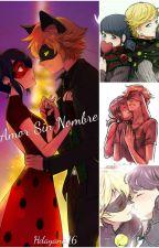 Amor Sin Nombre. Miraculus Ladybug by Hdayana16