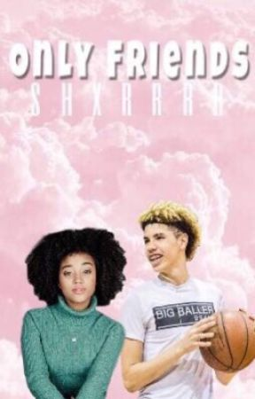 Only Friends:: LaMelo Ball by shxrrrr