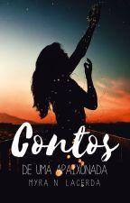 Contos de Uma Apaixonada by MyraNLacerda