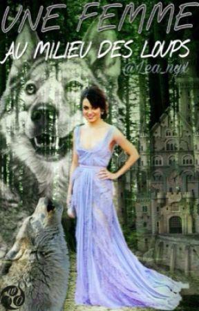 Une femme au milieu des loups by Lea_nyx