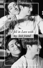 I fell in love with my best friend // Taekook by justmex3