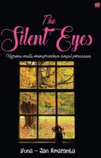 The Silent Eyes by JanAmaranta
