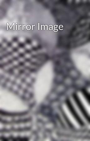 Mirror Image by elmhorsegirl