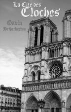 La Cité des Cloches: A Gothic Tale | #GothicGloom by GavinHetherington