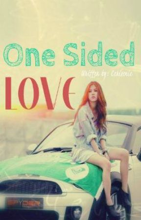 Book 4 - One Sided Love [FIN] by Cerisemie