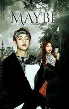 Maybe   Kim Taehyung  by dondurmaligirl