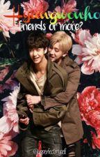 Friends or more?~ Hyungwonho FF german~ by unperfectmyself