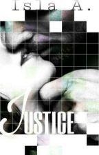 Justice (En Pause ) by IslaLampone