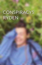 CONSPIRACYS RYDEN by Jacketsluttt