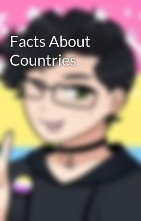 Facts About Countries by FandomTrashDomain