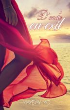 D'onde en exil by Mayday-fic