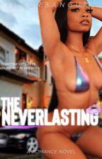 The Neverlasting | Book 1 by theurbanguru