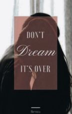 DON'T DREAM IT'S OVER | SODAPOP CURTIS by Ibernia