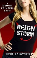 Demon Princess #4: Reign Storm by Michelle_Rowen