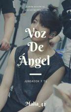 |Jungkook y Tú| Voz de ángel by Meli_42