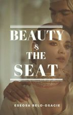 Beauty and The Seat by EseosaBeloOsagie