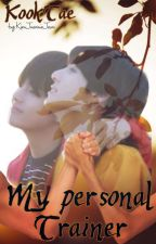 My Personal Trainer = Vkook   by KimJaemieJeon