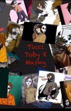 Ticci Toby x masky (complete) by brookcosta