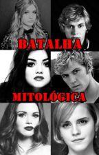 A batalha Mitológica by GalaxyGirl31