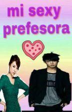 mi sexy profesora*Jungkook y tu* by maryarenas04