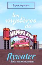 [BD] Les mystères de Happy Land by Flywater