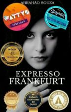 Expresso Frankfurt by abrahaosouza