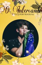 Shawn Mendes//O intercâmbio// by GoldenLiarAlone