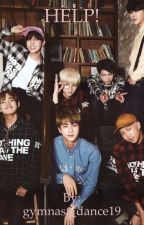 HELP! (a BTS fan fiction) COMPLETE  by gymnast_dance19