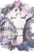 Bądźmy Dorośli-Harrmione  HP by Kotecarka