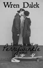 Finding Myself on Perrywinkle Street by AwkwardyetAwesome