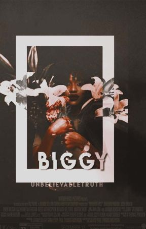 Biggy by UnbelievableTruth