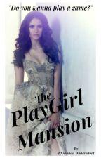 The PlayGirl Mansion by RhiannonWillersdorf
