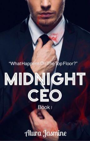 Midnight CEO (complete) by AluraJasmine