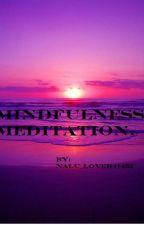 meditation For Dummys 101 (Anyone Can Do It!) by neko_sunshine249