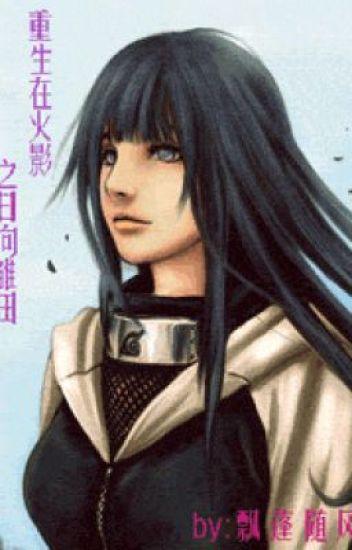 Trọng sinh tại Hokage chi Hyuga Hinata [Naruto đồng nhân]