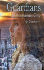Guardians of Anteverum City by shiroberry