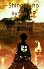 Shingeki no kyojin RP  by azantias