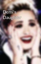 Demi's Daughter by LaurensDemi