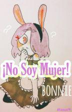 ¡No Soy Mujer! ❣️ Bon x Bonnie ❣️ by YudiFlors