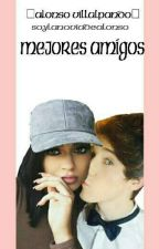 Mejores Amigos. -Alonso Villalpando- by AlonsoandKylie