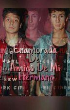 Enamorada De El Amigo De Mi Hermano | Juanpa Zurita Y Tu | ✔ Editando ✔  by caballerosxme