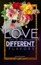 LOVE IN A THOUSAND DIFFERENT FLAVORS by vkookgaminshiper