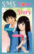 SMS Love Story by KheHya