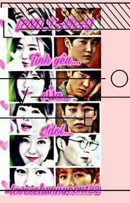 [EXO_T-ARA] Tình yêu của idol