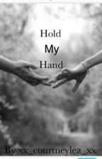 Hold my hand by bitch__pahlease