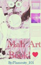 Mah Art Book!♥ by Flamesity_101